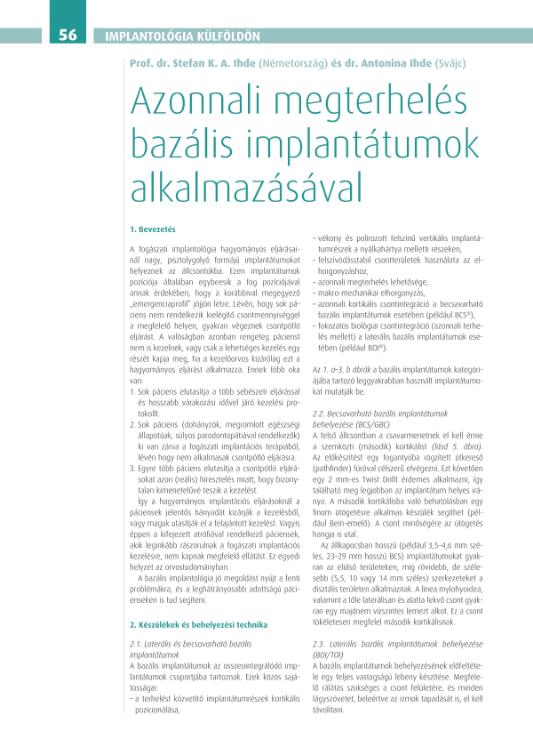 Azonnali megterhelés bazális implantátumok alkalmazásával